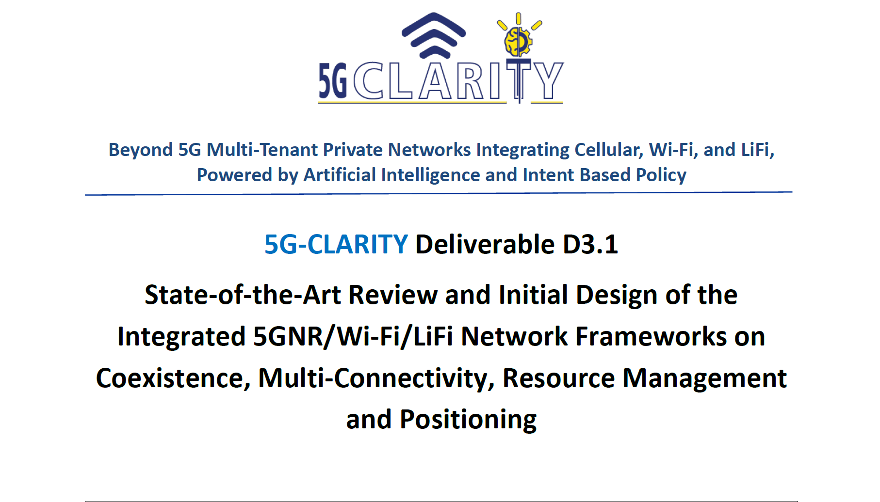 5G-CLARITY Deliverable 3.1 is now available on our webpage! (look at Deliverables)