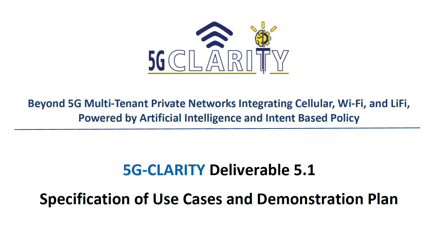 5G-CLARITY D5.1, 'Specification of Use Cases and Demonstration Plan' is now available on the webpage!
