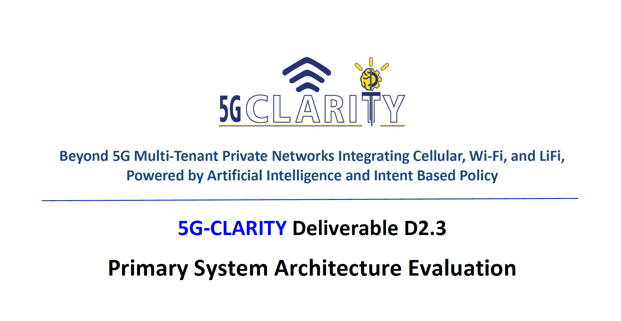 Primary evaluation of 5G-CLARITY architecture is now available to public!